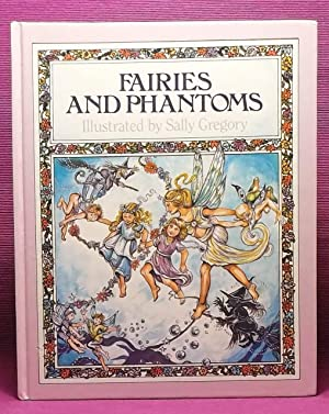 Fairies and Phantoms: Jennings, Linda (Compiler)