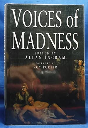 Voices of Madness: Four Pamphlets 1683-1796: Ingram, Allan. Foreword