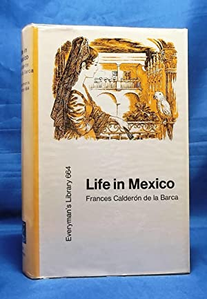 Life in Mexico (Everyman's Library, Vol. 664)