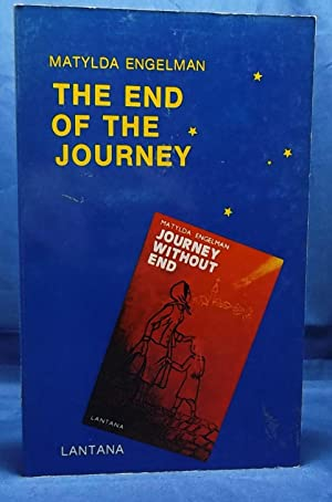 The End of the Journey: Concluding Journey: Engelman, Matylda
