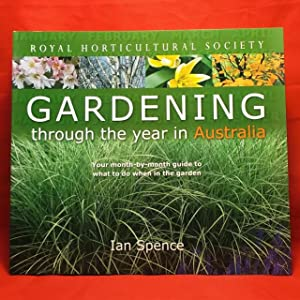 Royal Horticultural Society Gardening Through the Year in Australia