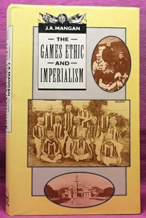 the games ethic and imperialism mangan j a