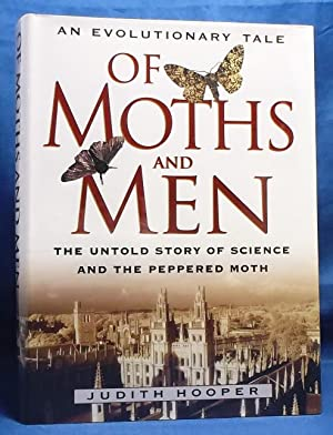 Of Moths and Men: An Evolutionary Tale. The Untold Story of Science and the Peppered Moth