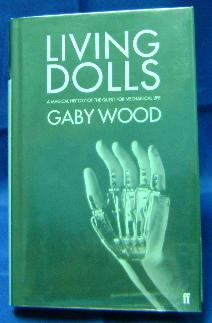 Living Dolls: A Magical History of the: Wood, Gaby