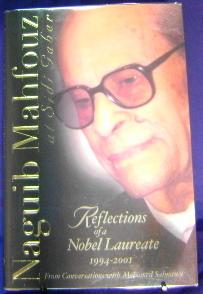 Naguib Mahfouz at Sidi Gaber: Reflections of a Nobel Laureate 1994-2001. From Conversations with ...