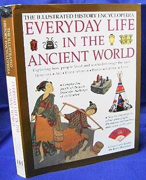 The Illustrated History Encyclopedia Everyday Life in: Haywood, John, editor
