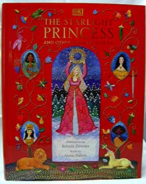 The Starlight Princess and Other Princess Stories: Downes, Belinda, and