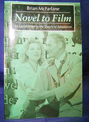 Novel to Film: An Introduction to the: McFarlane, Brian