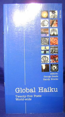 Global Haiku: Twenty-five Poets Worldwide