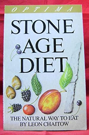 Stone Age Diet: The Natural Way to Eat