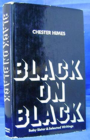 Black on Black: Baby Sister and selected writings