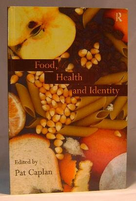 Food, Health and Identity