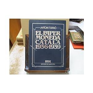 El paper moneda català, 1936-1939.: Antoni Turró