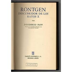 Röntgen, descubridor de los rayos X /: Papp, Desiderio