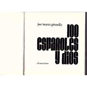 100 españoles y dios / José María: José María Gironella