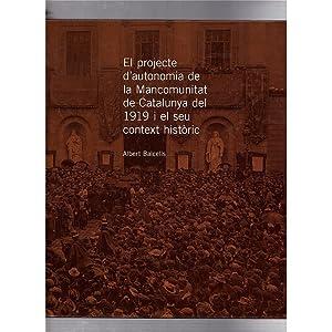 El projecte d'autonomia de la Mancomunitat de: Albert Balcells