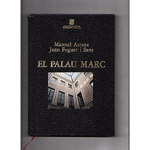 El Palau Marc / Manuel Arranz i: Manuel Arranz i