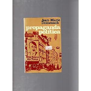 Propaganda política / Jean-Marie Domenach: Jean-Marie Domenach