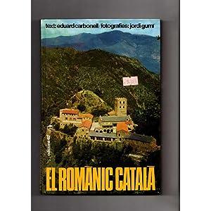 El Romànic català / d'Eduard Carbonell ,: d'Eduard Carbonell ,