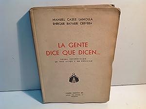 LA GENTE DICE QUE DICEN: CASES LAMOLLA (Manuel) y BAYARRI CERVERA (Enrique)