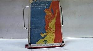 LA CASTELLANA DE SHENSTONE: FLORENCIA L BARCLAY