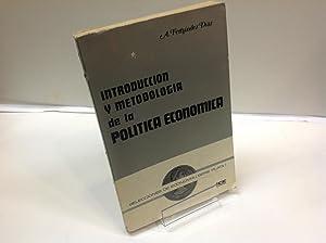 INTRODUCCION Y METODOLOGIA DE LA POLITICA ECONOMICA: ANDRES FERNANDEZ DIAZ