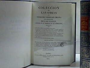 COLECCIÓN DE LAS OBRAS DE DON BARTOLOME: CASAS (Fray Bartolomé