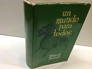 UN MUNDO PARA TODOS: MIGUEL BRUÑUEL