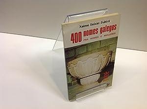 400 NOMES GALEGOS: XAIME SEIXAS SUBIRA