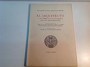 EL ARQUITECTO Y SU OBRA EN EL CUIDADO DE LOS MONUMENTOS: MENENDEZ PIDAL Y ALVAREZ (Luis)