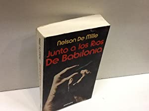 JUNTO A LOS RIOS DE BABILONIA: NELSON DE MILLE