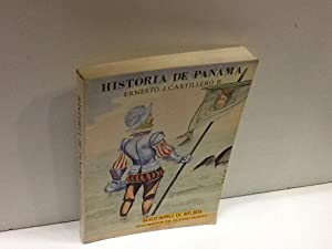 HISTORIA DE PANAMA: ERNESTO J CASTILLERO R