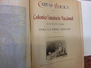 CARIDAD HEROICA COLONIA SANATORIO NACIONAL DE SAN