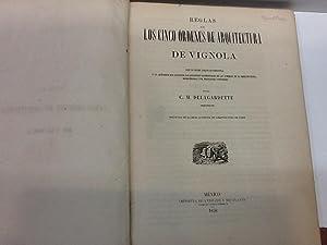 REGLAS DE LOS CINCO ORDENES DE ARQUITECTURA DE VIGNOLA: VIGNOLA (Giacomo Barozzi da)