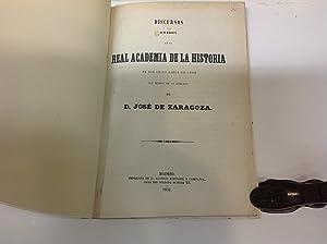 DISCURSOS LEIDO EN LA REAL ACADEMIA DE LA HISTORIA EL DIA 12 DE ABRIL DE 1852 CON MOTIVO DE LA ...