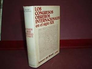 LOS CONGRESOS OBREROS INTERNACIONALES EN EL SIGLO: ROSAL (Amaro del)
