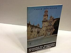 MILENARIO DEL MONASTERIO DE VILLANUEVA DE LORENZANA