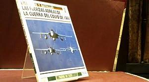 EJERCITOS Y BATALLAS 2 LAS FUERZAS AEREAS DE LA GUERRA DEL GOLFO DE 1991 TROPAS DE ELITE 2