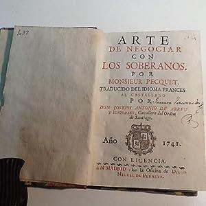 ARTE DE NEGOCIAR CON LOS SOBERANOS: PECQUET (Antoine)