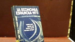 LA ECONOMIA ESPAÑOLA 1973: JUAN MUÑOZ SANTIAGO