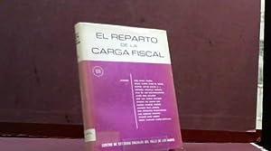EL REPARTO DE LA CARGA FISCAL III: RAFAEL CALVO ORTEGA