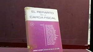 EL REPARTO DE LA CARGA FISCAL II: RAFAEL CALVO ORTEGA