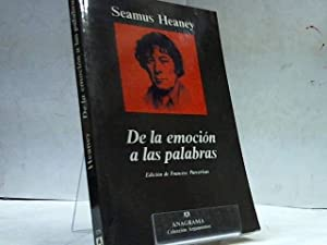 DE LA EMOCION DE LAS PALABRAS: SEAMUS HEANEY