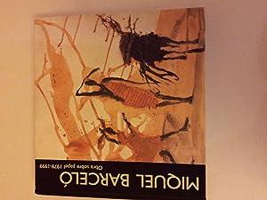 Miquel Barcelo: Obre sobre papel 1979 - 1999 (works on paper): BARCELO, Miquel