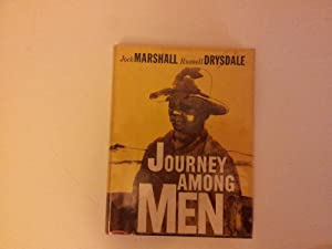 Journey among men: MARSHALL, Jock & DRYSDALE, Russell.