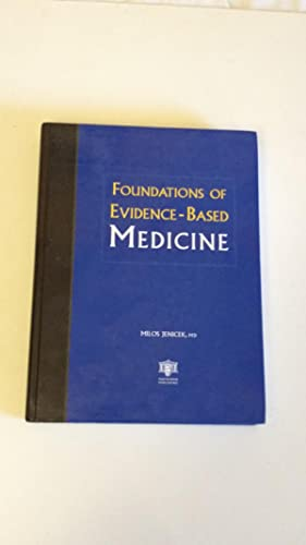 Foundations of Evidence-Based Medicine: JENICEK, Milos.