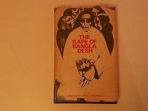 The Rape of Bangladesh: MASCARENHAS, Anthony.