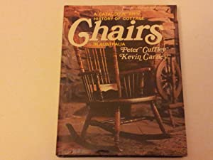 A Catalogue and History of Cottage Chairs in Australia: CUFFLEY, Peter & CARNEY, Kevin.