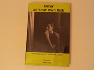 Enter at Your Own Risk. The Dangerous Art of Dennis Cooper: COOPER, Dennis. Ed. LEV, Leora.