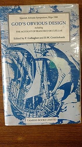 Gods obvious design: papers from the Spanish Armada symposium, Sligo, 1988: GALLAGHER, P. & ...